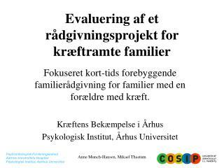 Evaluering af et rådgivningsprojekt for kræftramte familier