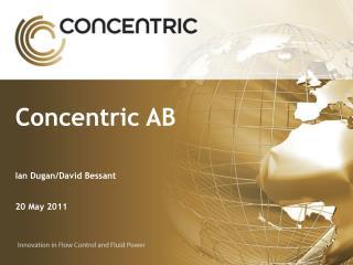 Concentric AB