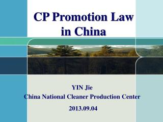 YIN Jie China National Cleaner Production Center