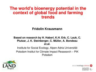 The world's bioenergy potential in the context of global food and farming trends