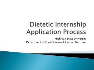 Dietetic Internship Application Process