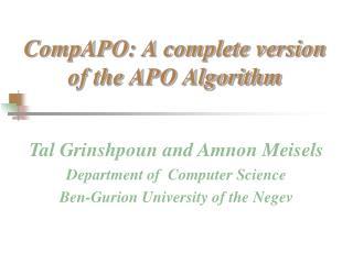 CompAPO : A complete version of the APO Algorithm