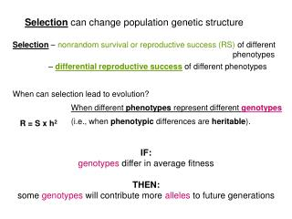 IF: genotypes  differ in average fitness THEN: