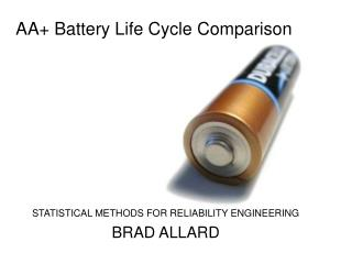 AA+ Battery Life Cycle Comparison