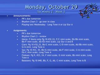 Monday, October 29 Six Weeks 2 – Week 5