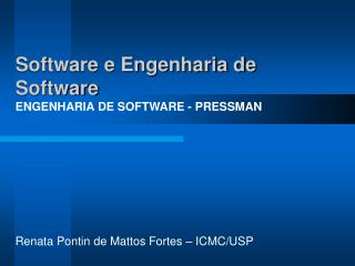 Software e Engenharia de Software ENGENHARIA DE SOFTWARE - PRESSMAN