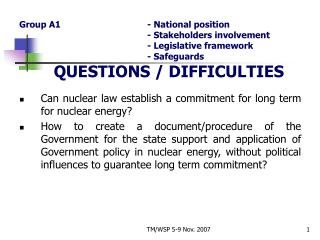 Can nuclear law establish a commitment for long term for nuclear energy?