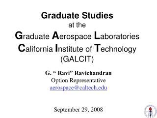 "G. "" Ravi"" Ravichandran Option Representative aerospace@caltech September 29, 2008"