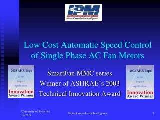 Low Cost Automatic Speed Control of Single Phase AC Fan Motors