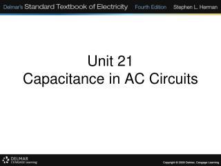 Unit 21 Capacitance in AC Circuits