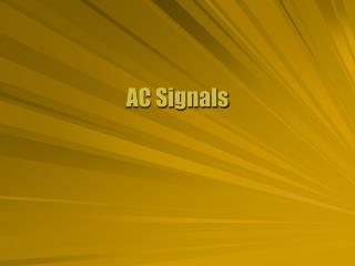 AC Signals