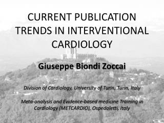 CURRENT PUBLICATION TRENDS IN INTERVENTIONAL CARDIOLOGY