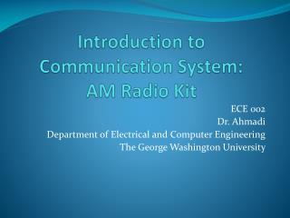 Introduction to Communication System: AM Radio Kit