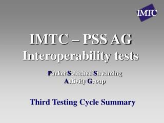 IMTC – PSS AG Interoperability tests