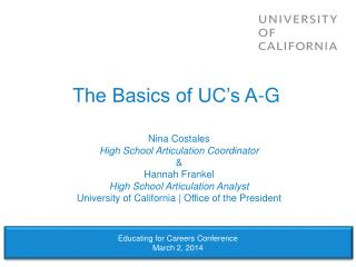 The Basics of UC's A-G