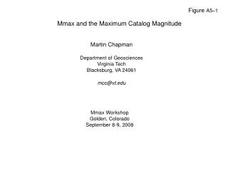 Mmax and the Maximum Catalog Magnitude