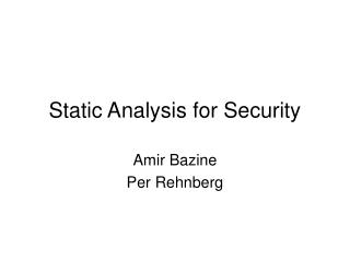 Static Analysis for Security