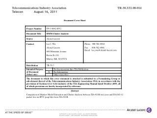 Telecommunications Industry AssociationTR-30.3/11-08-014 Telecon            August 16, 2011