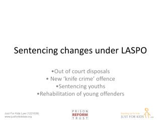 Sentencing changes under LASPO