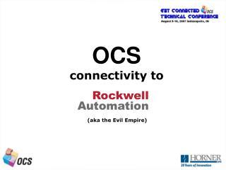 OCS  connectivity to
