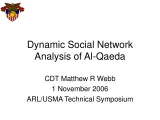 Dynamic Social Network Analysis of Al-Qaeda