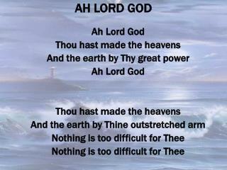 AH LORD GOD