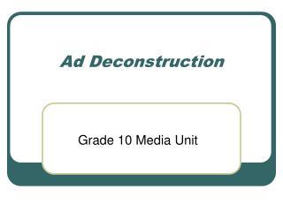 Ad Deconstruction