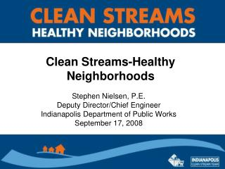 Clean Streams-Healthy Neighborhoods