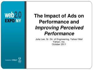The Impact of Ads on Performance and  Improving Perceived Performance