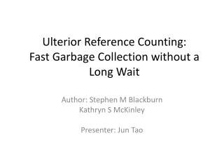 Ulterior Reference Counting: Fast Garbage Collection without a Long Wait