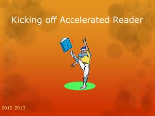 Kicking off Accelerated Reader