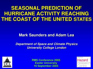 SEASONAL PREDICTION OF HURRICANE ACTIVITY REACHING   THE COAST OF THE UNITED  STATES