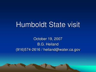 Humboldt State visit