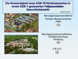 Berufsgenossenschaftliche Kliniken Bergmannstrost Halle