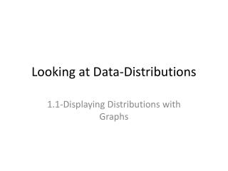 Looking at Data-Distributions