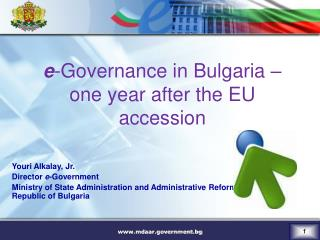 e -Governance in Bulgaria – one year after the EU accession