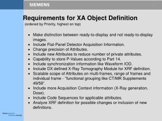 Requirements for XA Object Definition (ordered by Priority, highest on top)
