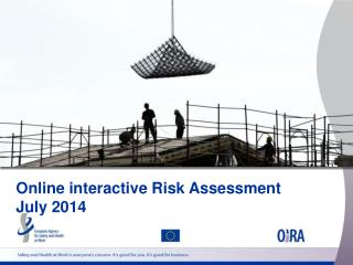 Online interactive Risk Assessment July 2014