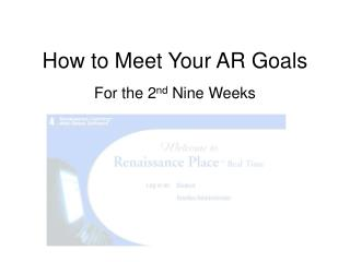 How to Meet Your AR Goals