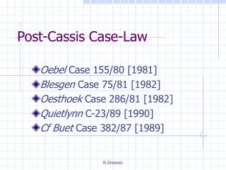 Post-Cassis Case-Law