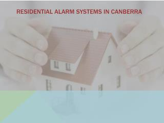 Residential Alarm Systems in Canberra