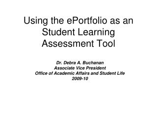 Using the ePortfolio as an Student Learning  Assessment Tool