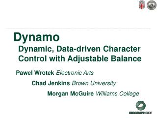 Dynamo  	Dynamic, Data-driven Character 	Control with Adjustable Balance