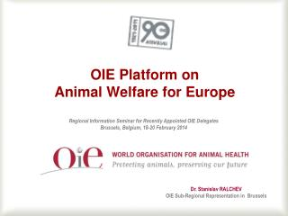 OIE  Platform on  Animal  Welfare  for Europe
