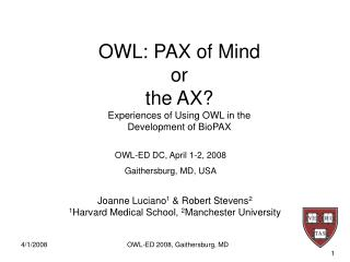 OWL: PAX of Mind or  the AX?  Experiences of Using OWL in the Development of BioPAX