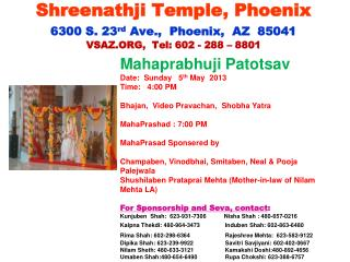 Mahaprabhuji Patotsav Date:  Sunday   5 th  May  2013 Time:   4:00 PM