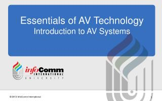 Essentials of AV Technology Introduction to AV Systems