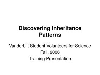 Discovering Inheritance Patterns