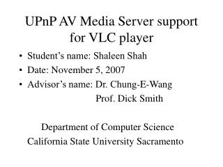 UPnP AV Media Server support for VLC player