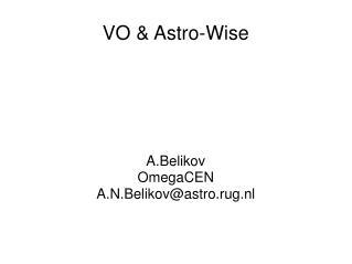 VO & Astro-Wise